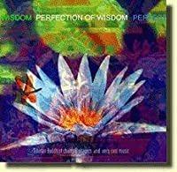 Perfection of Wisdom by Geshe Gendun (2005-05-03)