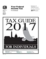 Tax Guide 2017 for Individuals: Publication 17 [並行輸入品]