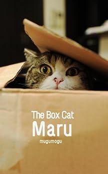 [mugumogu]のThe Box Cat Maru. (English Edition)