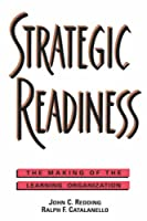 Strategic Readiness: The Making of the Learning Organization (Jossey Bass Business & Management Series)
