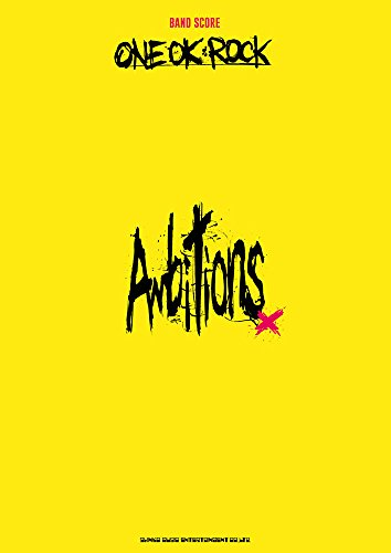 バンド・スコア ONE OK ROCK「Ambitions」...