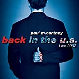 Back in the Us Live 2002
