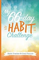 My 66-Day Challenge Habit Tracker & Goal Planner: A Daily Journal to Help You Track Your Habits and Achieve Your Dream Life【洋書】 [並行輸入品]
