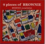 9 PIECES OF BROWNIE