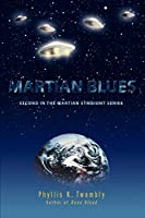 Martian Blues: Second in the Martian Symbiont Series