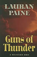 Guns of Thunder: A Western Duo (Five Star Western Series)