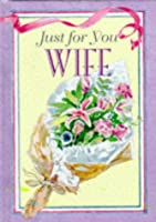 Wife (Just for You)