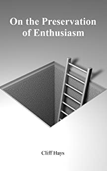 On the Preservation of Enthusiasm by [Hays, Cliff]