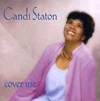 Cover Me by Candi Staton (2005-07-26)