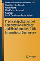 Practical Applications of Computational Biology and Bioinformatics, 13th International Conference (Advances in Intelligent Systems and Computing)