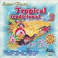 Vol. 2-Super Fiesta Tropical Tradicional
