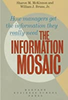 The Information Mosaic (Harvard Business School Series in Accounting and Control)