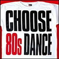 Choose 80's Dance