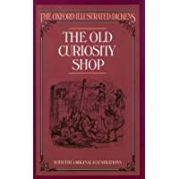 Old Curiosity Shop (New Oxford Illustrated Dickens)
