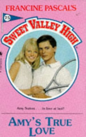 Download AMY'S TRUE LOVE (SWEET VALLEY HIGH) 0553289632