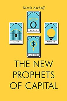 The New Prophets of Capital (Jacobin) by [Aschoff, Nicole]