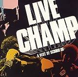 LIVE CHAMP~A Best of SCOOBIE DO~