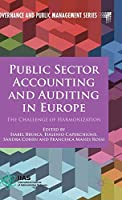 Public Sector Accounting and Auditing in Europe: The Challenge of Harmonization (Governance and Public Management)