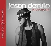 Whatcha say [Single-CD]