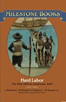 Hard Labor: The First African Americans, 1619 (Milestone)
