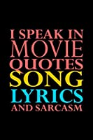 I Speak In Movie Quotes Song Lyrics And Sarcasm: Hangman Puzzles | Mini Game | Clever Kids | 110 Lined Pages | 6 X 9 In | 15.24 X 22.86 Cm | Single Player | Funny Great Gift