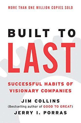 Built to Last: Successful Habits of Visionary Companies (Harper Business Essentials)の詳細を見る