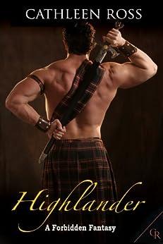 Highlander (Forbidden Fantasy Book 1) by [Ross, Cathleen]