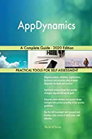 AppDynamics A Complete Guide - 2020 Edition