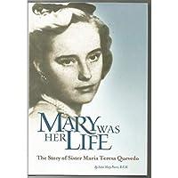 Mary Was Her Life: The Story of Maria Teresa Quevedo【洋書】 [並行輸入品]