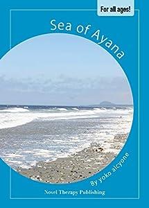 Sea of Ayana (English Edition)