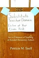 Substitute Teacher Domain: Enter At Your Own Risk