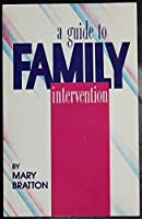 A Guide to Family Intervention