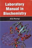 Laboratory Manual in Biochemistry