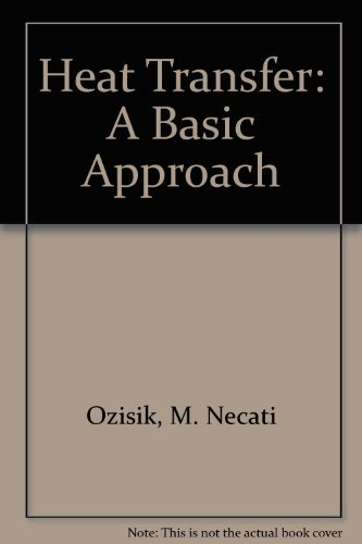 Download Heat Transfer: A Basic Approach 0070479828