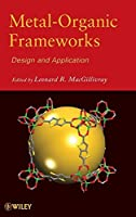 Metal-Organic Frameworks: Design and Application by Unknown(2010-08-09)