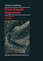 Plant Growth Regulators (Tertiary Level Biology)