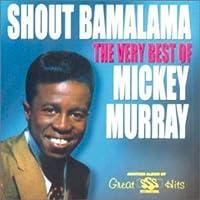 Shout Bamalama-Very Best of Mi