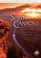 Spirit Canyons: Reflections Overture Featuring Music Of David R.Maracle's [DVD]