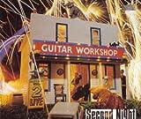 セカンド・ナイト Guitar Workshop Vol.2 COMPLETE LIVE