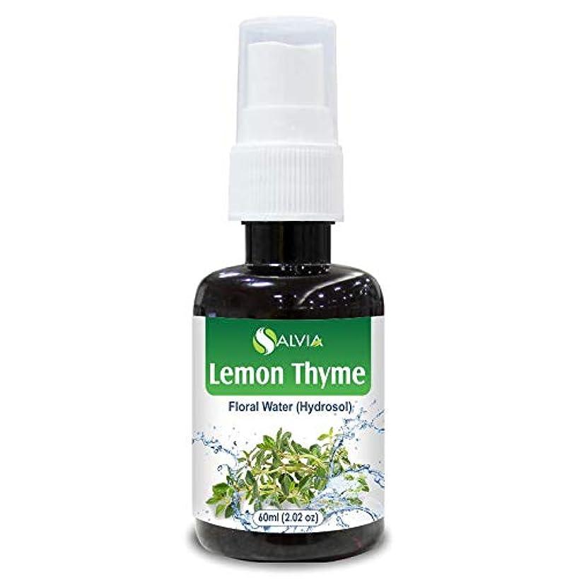 サーマル一晩懇願するLemon Thyme Floral Water 60ml (Hydrosol) 100% Pure And Natural