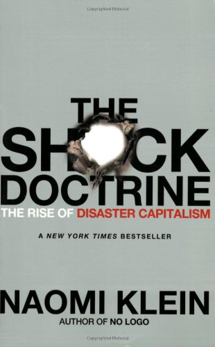 The Shock Doctrine: The Rise of Disaster Capitalismの詳細を見る