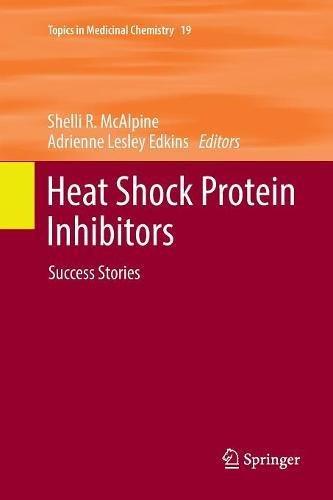 Heat Shock Protein Inhibitors:...