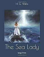 The Sea Lady: large Print