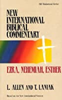 Ezra, Nehemiah, Esther: Based on the New International Version (New International Biblical Commentary)