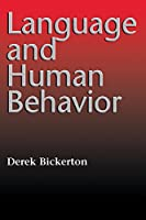 Language and Human Behavior (Jessie & John Danz Lectures)