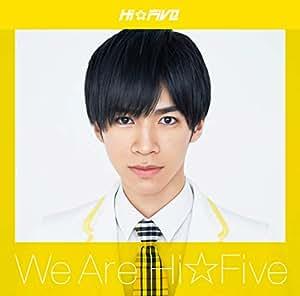 We are Hi☆Five(大谷悠哉盤)