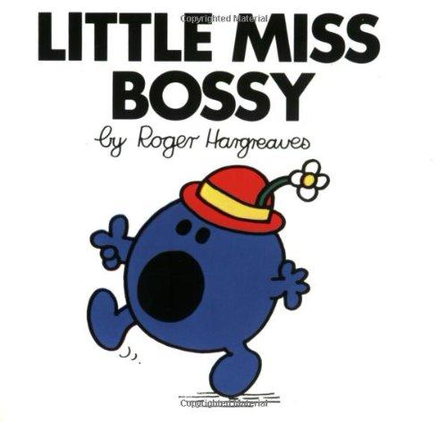 Little Miss Bossy (Mr. Men and Little Miss)の詳細を見る