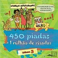 450 Piadas = 1 Milhão de Risadas Vol. 3