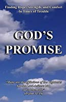 God's Promise ... Finding Hope, Strength, and Comfort in Times of Trouble