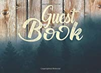 Guest Book: Cover Landscape Combination Of Wood And Pine Trees Sign-In And Thoughts Guestbook (120 Lined Pages)